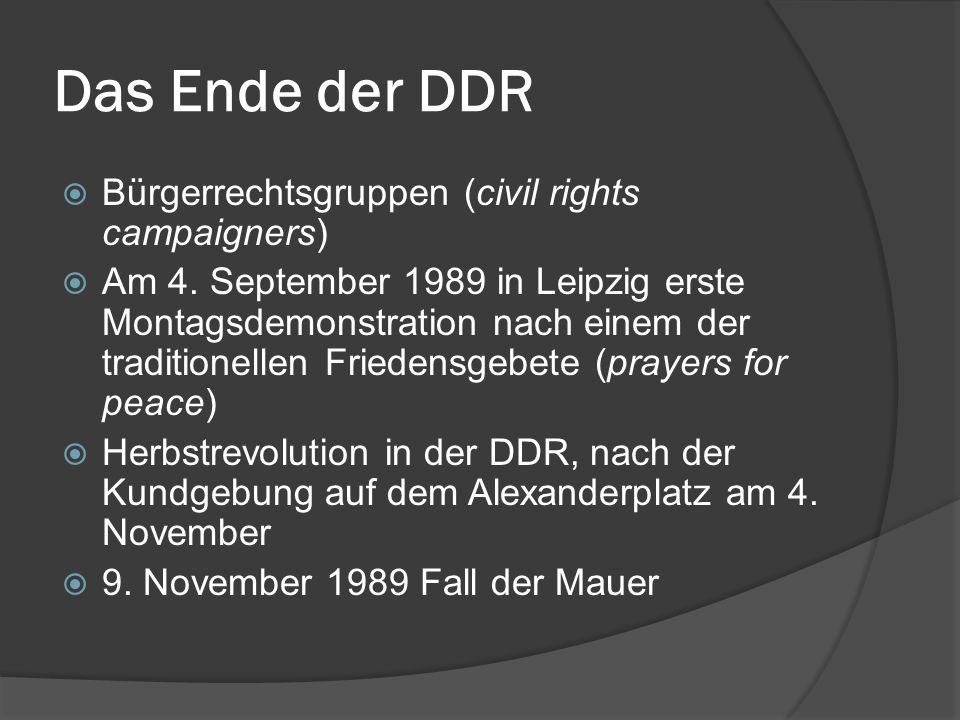 Das Ende der DDR Bürgerrechtsgruppen (civil rights campaigners)