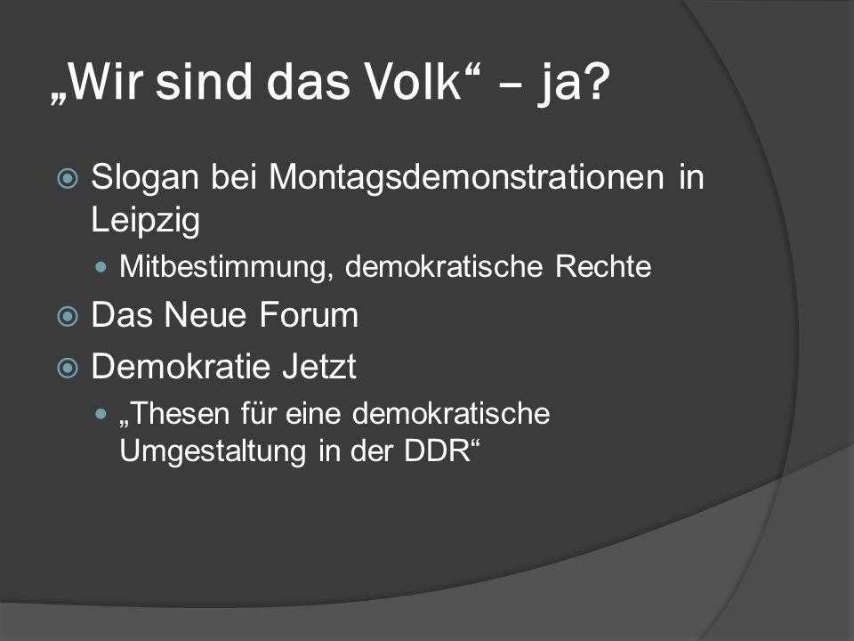 """""""Wir sind das Volk – ja Slogan bei Montagsdemonstrationen in Leipzig"""