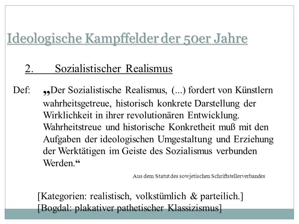Ideologische Kampffelder der 50er Jahre