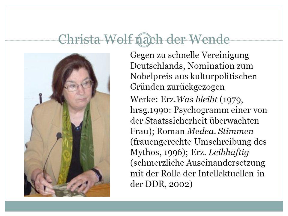Christa Wolf nach der Wende