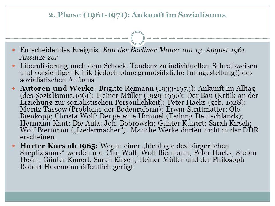 2. Phase (1961-1971): Ankunft im Sozialismus