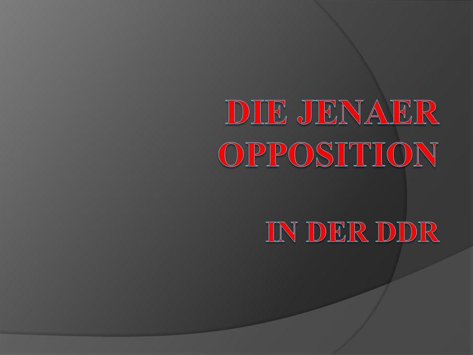 Die Jenaer Opposition in der DDR