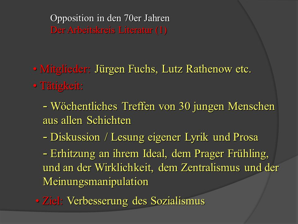 Mitglieder: Jürgen Fuchs, Lutz Rathenow etc. Tätigkeit: