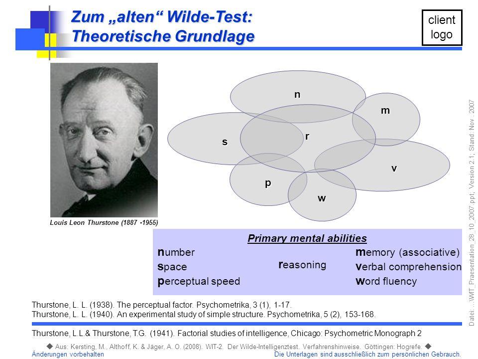Louis Leon Thurstone (1887 -1955) Primary mental abilities