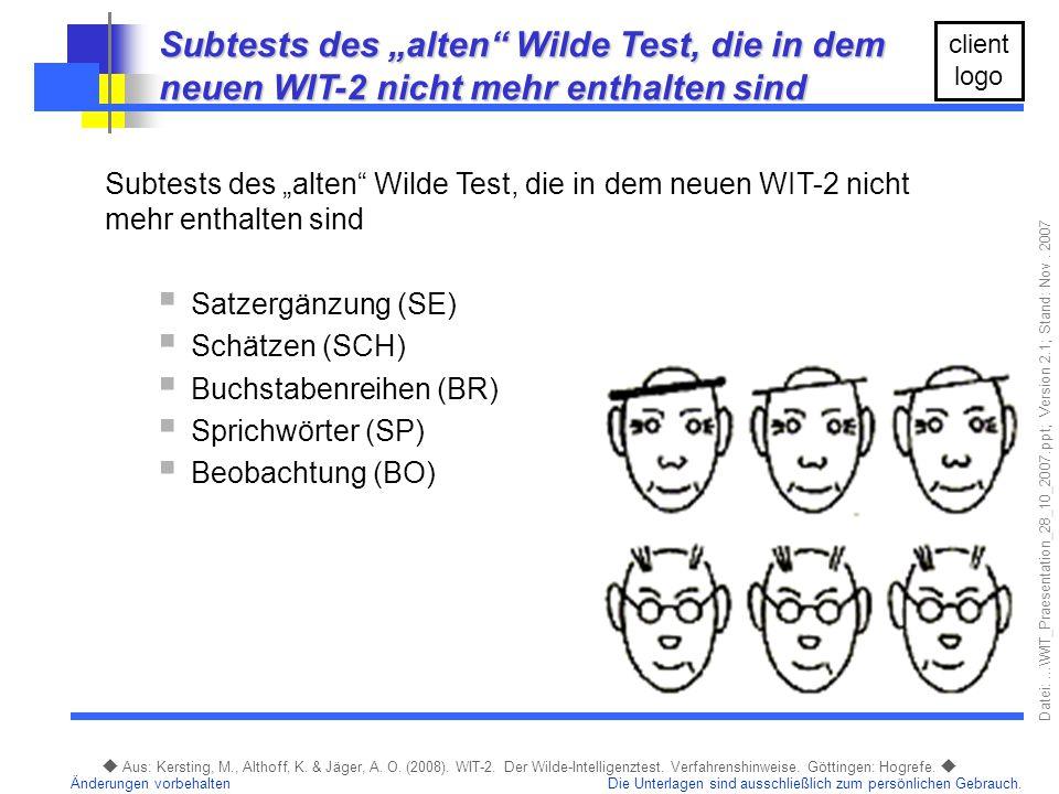 """Subtests des """"alten Wilde Test, die in dem neuen WIT-2 nicht mehr enthalten sind"""