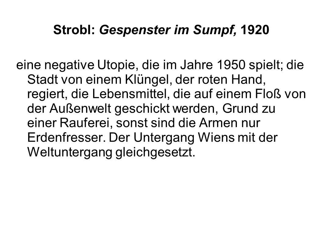 Strobl: Gespenster im Sumpf, 1920