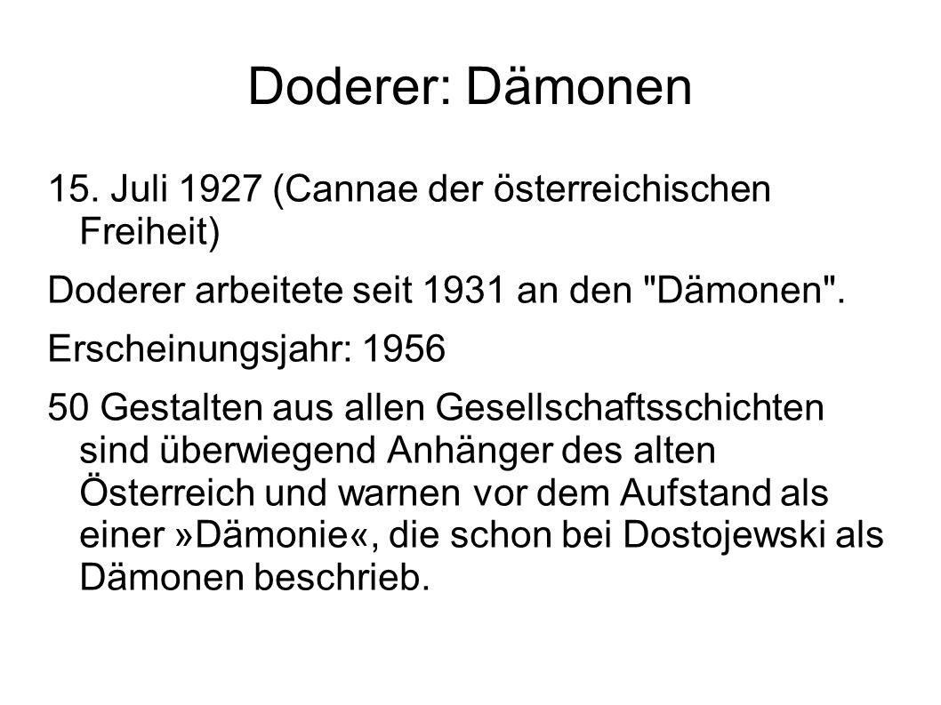 Doderer: Dämonen 15. Juli 1927 (Cannae der österreichischen Freiheit)
