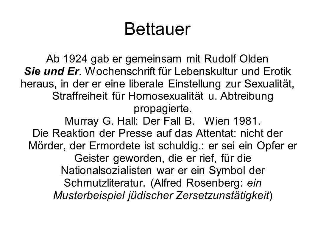 Bettauer Ab 1924 gab er gemeinsam mit Rudolf Olden