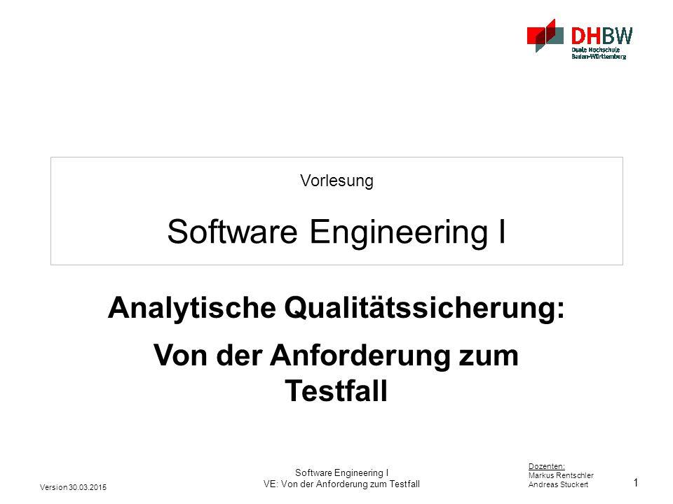 Analytische Qualitätssicherung: Von der Anforderung zum Testfall