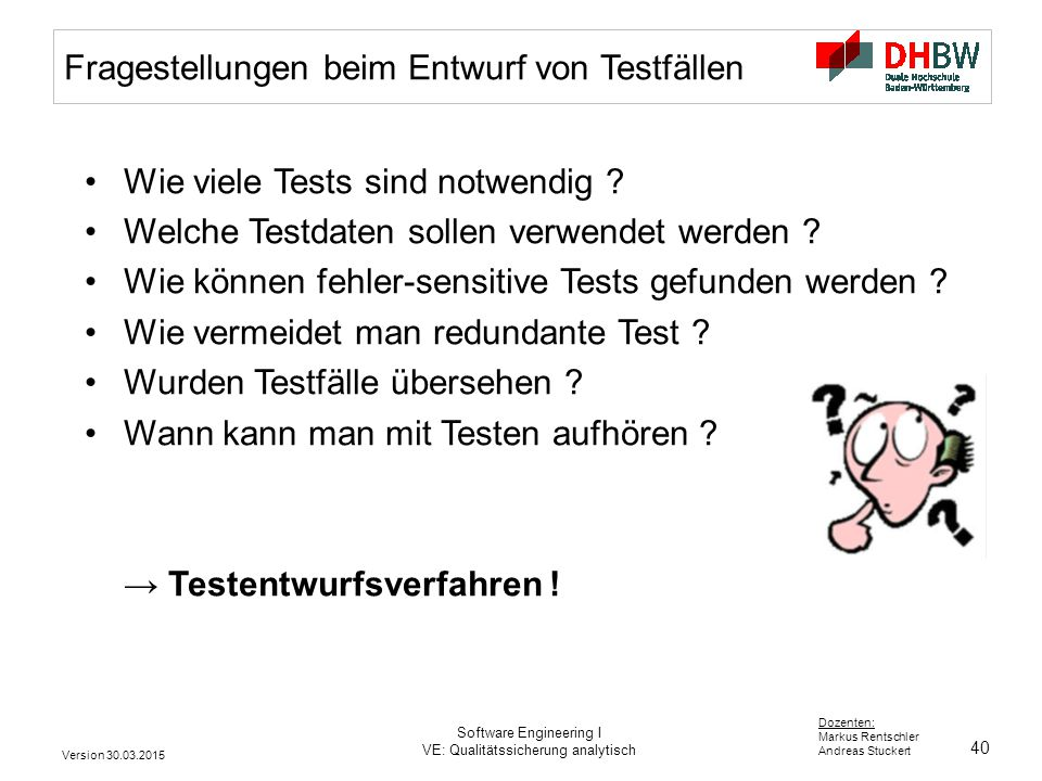 Fragestellungen beim Entwurf von Testfällen
