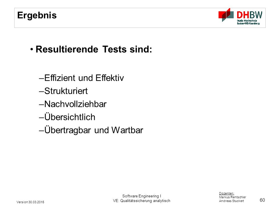 Resultierende Tests sind: