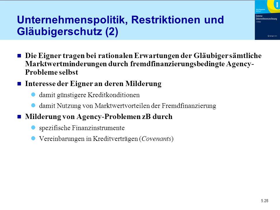 Unternehmenspolitik, Restriktionen und Gläubigerschutz (2)