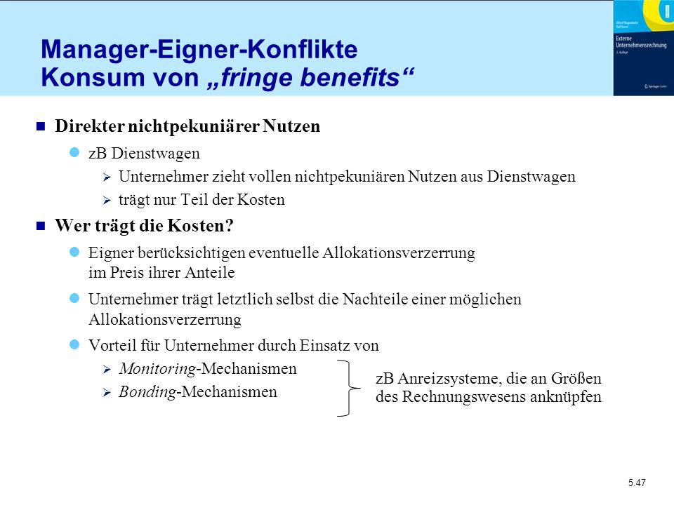 """Manager-Eigner-Konflikte Konsum von """"fringe benefits"""