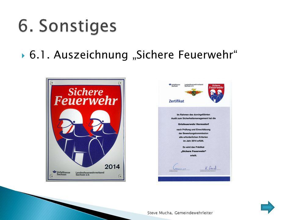 """6. Sonstiges 6.1. Auszeichnung """"Sichere Feuerwehr"""