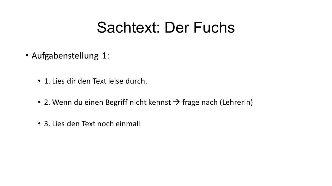 Sachtext: Der Fuchs Aufgabenstellung 1: