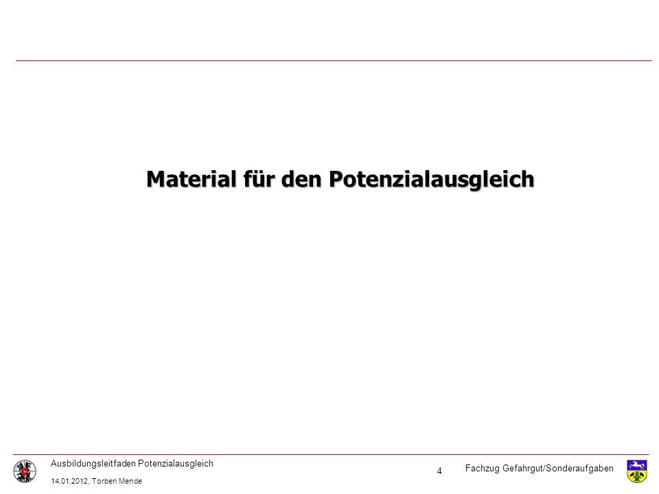 Inhalt Material für den Potenzialausgleich vom GW-G. System Dinse. Varianten des Potenzialausgleiches.