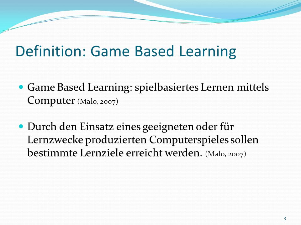 Definition: Game Based Learning