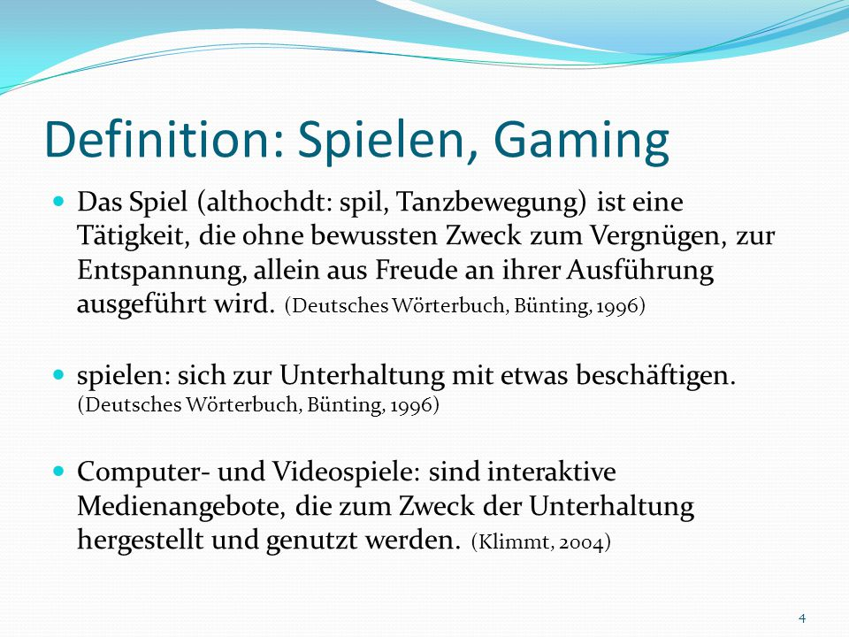 Definition: Spielen, Gaming