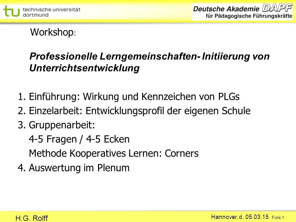 Workshop: Professionelle Lerngemeinschaften- Initiierung von Unterrichtsentwicklung 1.