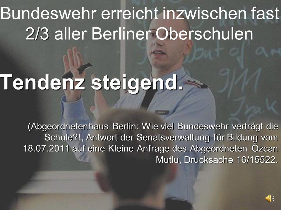 Bundeswehr erreicht inzwischen fast 2/3 aller Berliner Oberschulen