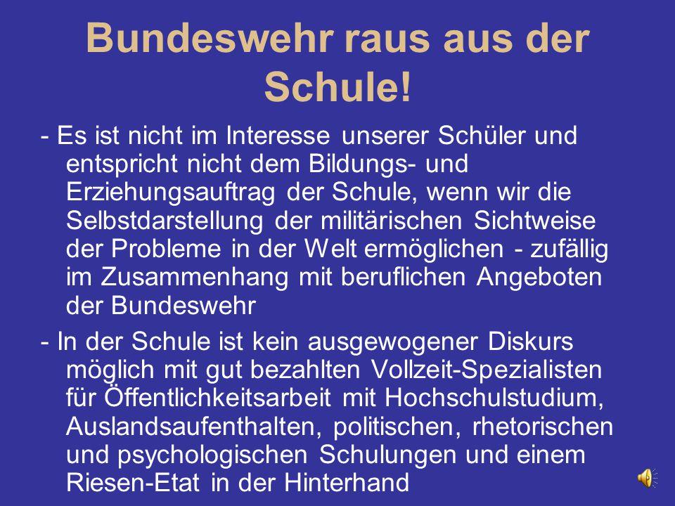 Bundeswehr raus aus der Schule!