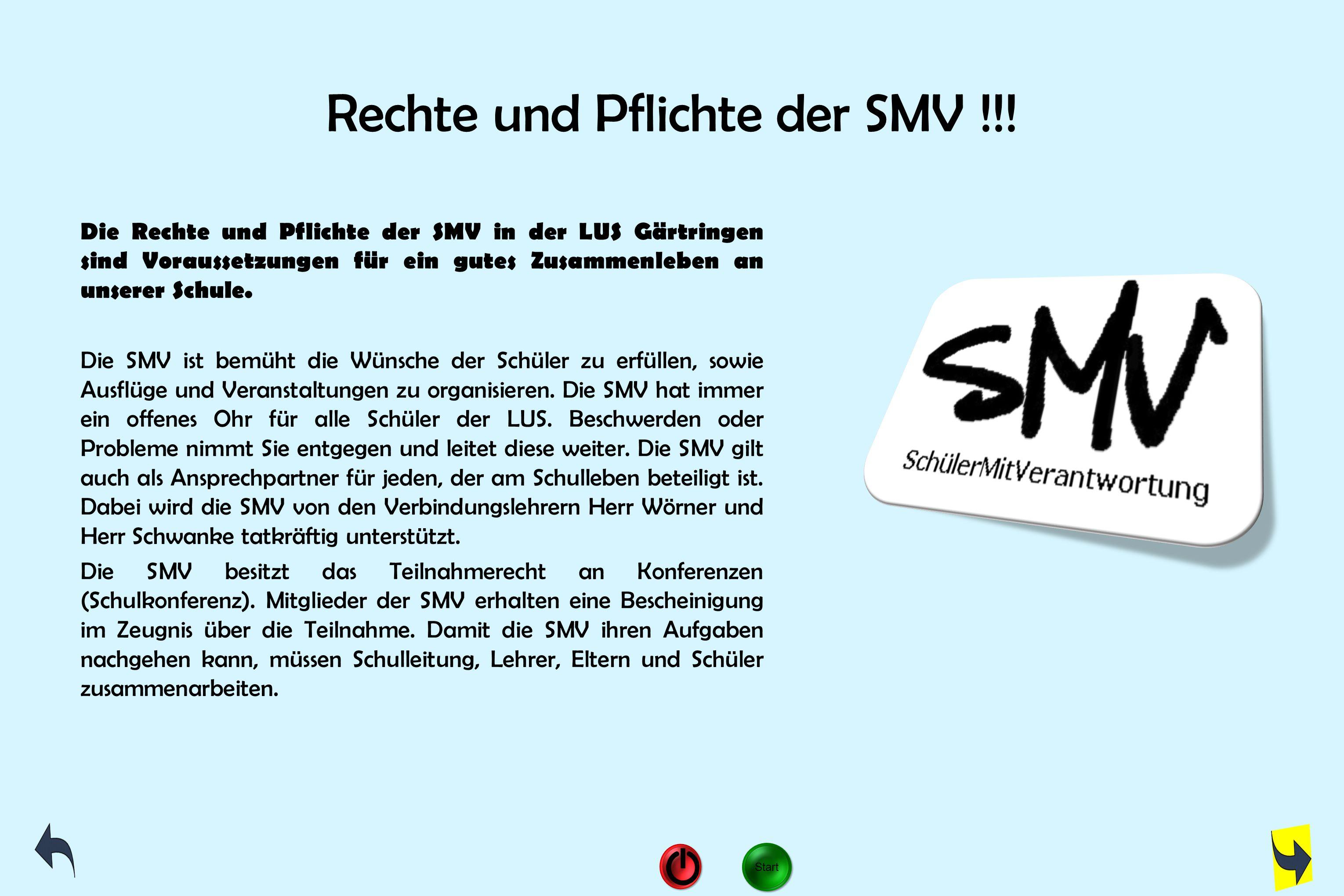 Rechte und Pflichte der SMV !!!