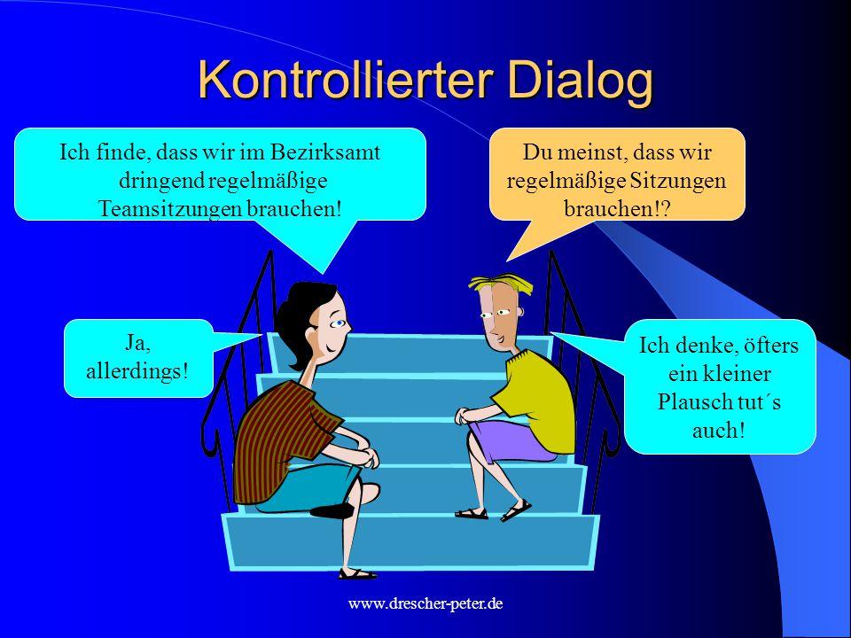 Kontrollierter Dialog
