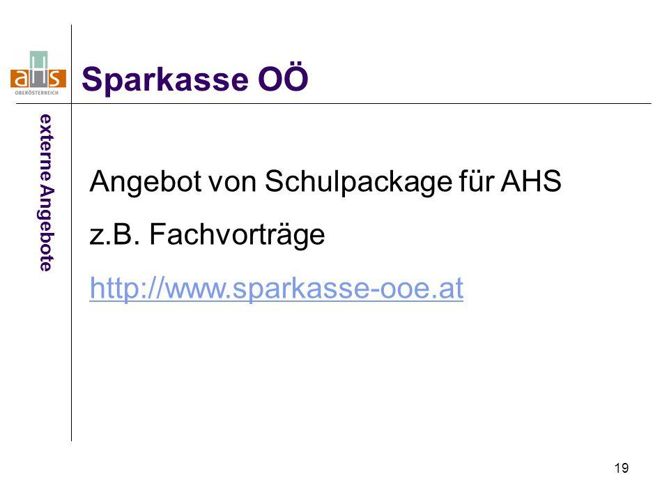 Sparkasse OÖ Angebot von Schulpackage für AHS z.B. Fachvorträge
