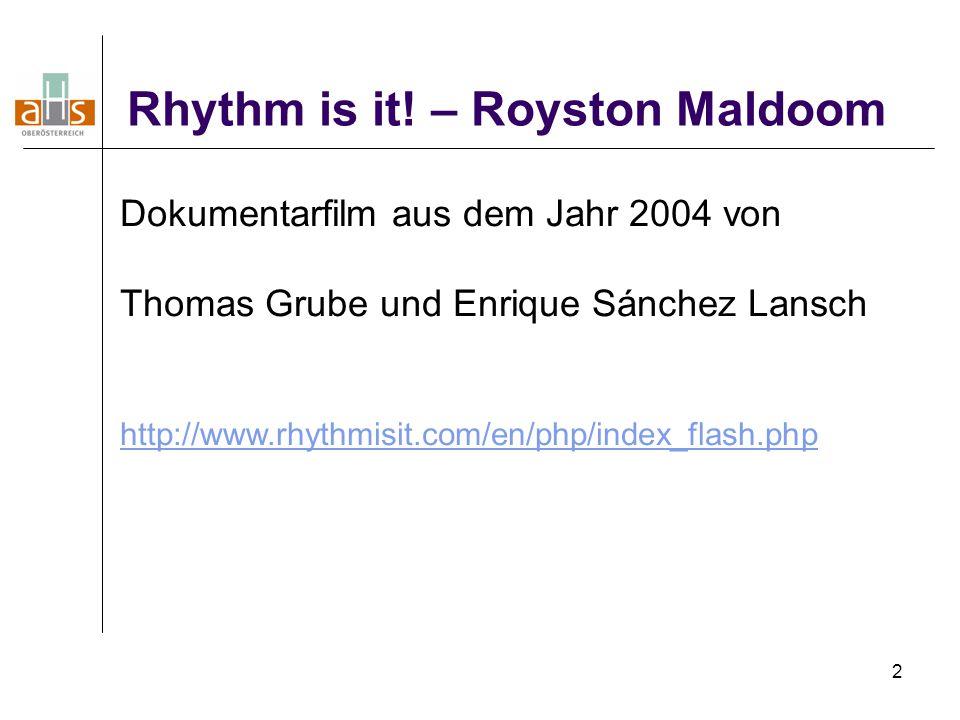 Rhythm is it! – Royston Maldoom