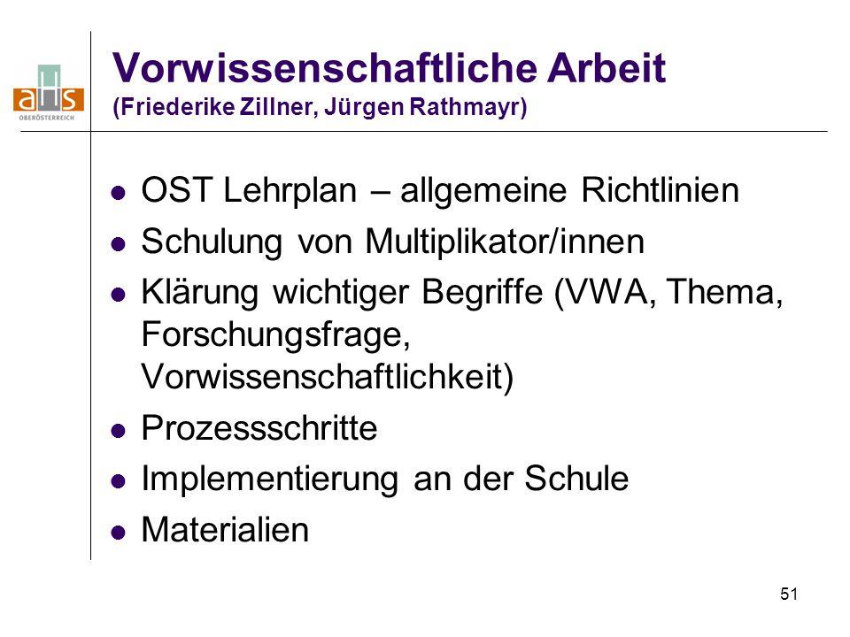 Vorwissenschaftliche Arbeit (Friederike Zillner, Jürgen Rathmayr)