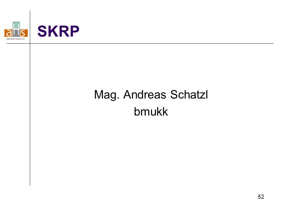 SKRP Mag. Andreas Schatzl bmukk