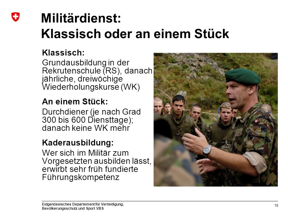 Militärdienst: Klassisch oder an einem Stück