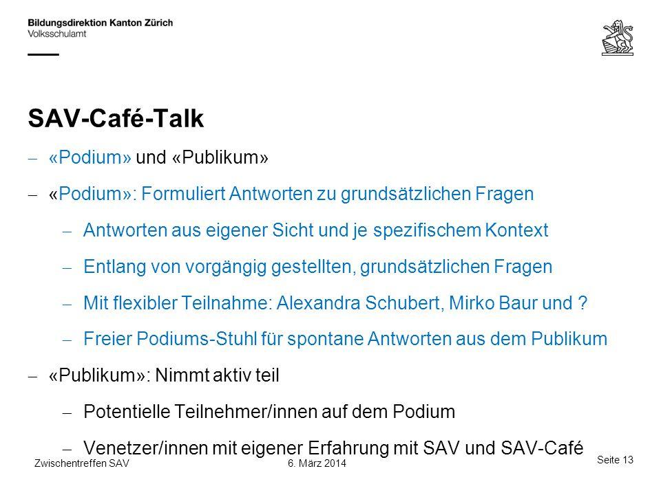 SAV-Café-Talk «Podium» und «Publikum»