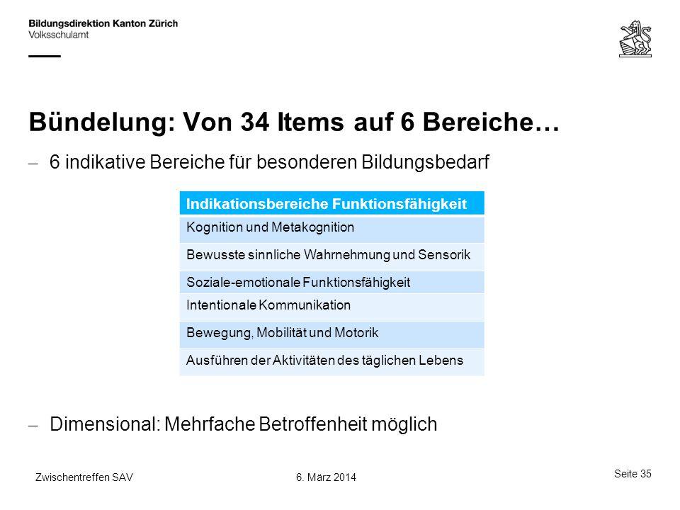 Bündelung: Von 34 Items auf 6 Bereiche…