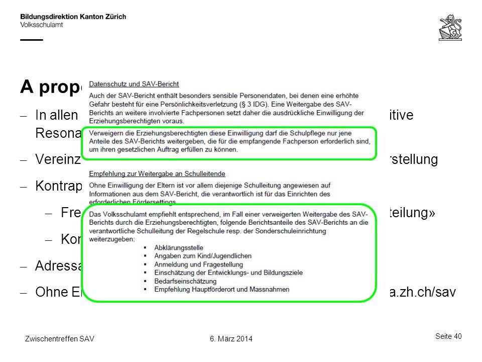 A propos: SAV-Bericht In allen bisherigen Weiterbildungen mit Behörden: Sehr positive Resonanz.