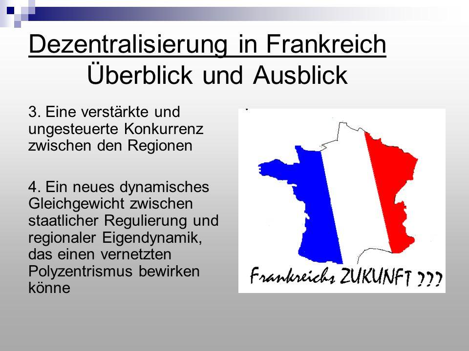 Dezentralisierung in Frankreich Überblick und Ausblick