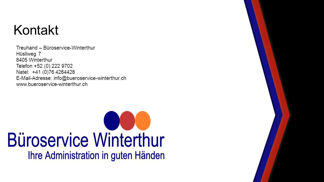 Kontakt Treuhand – Büroservice-Winterthur Hüsliweg 7 8405 Winterthur
