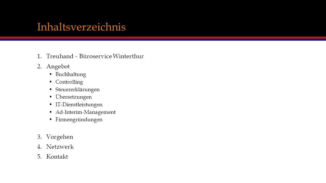 Inhaltsverzeichnis Treuhand – Büroservice Winterthur Angebot Vorgehen