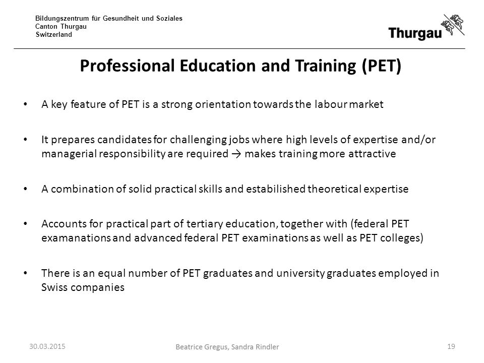 Professional Education and Training (PET)