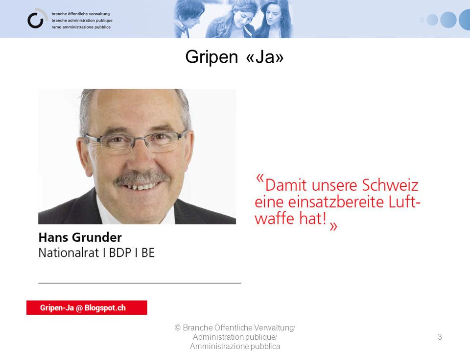 Gripen «Ja» © Branche Öffentliche Verwaltung/ Administration publique/ Amministrazione pubblica