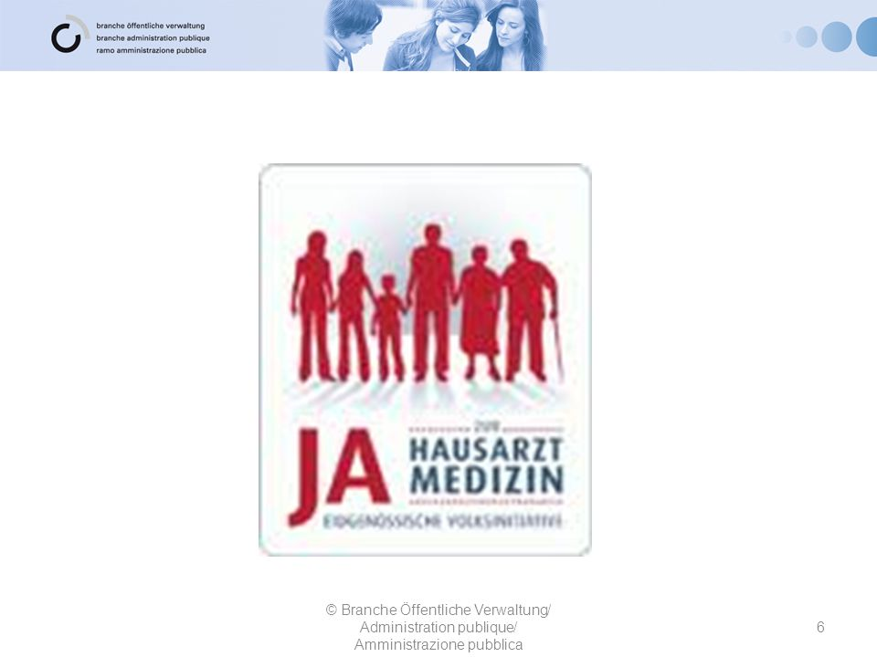 © Branche Öffentliche Verwaltung/ Administration publique/ Amministrazione pubblica