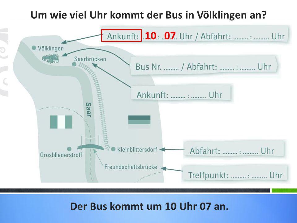 Um wie viel Uhr kommt der Bus in Völklingen an