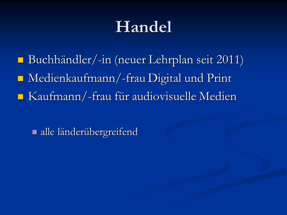 Handel Buchhändler/-in (neuer Lehrplan seit 2011)