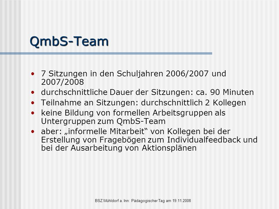 BSZ Mühldorf a. Inn: Pädagogischer Tag am 19.11.2008