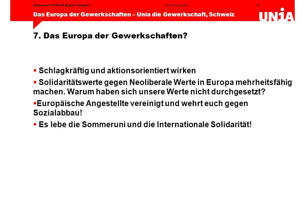 7. Das Europa der Gewerkschaften