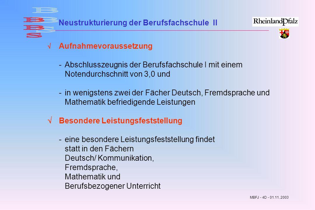 Neustrukturierung der Berufsfachschule II