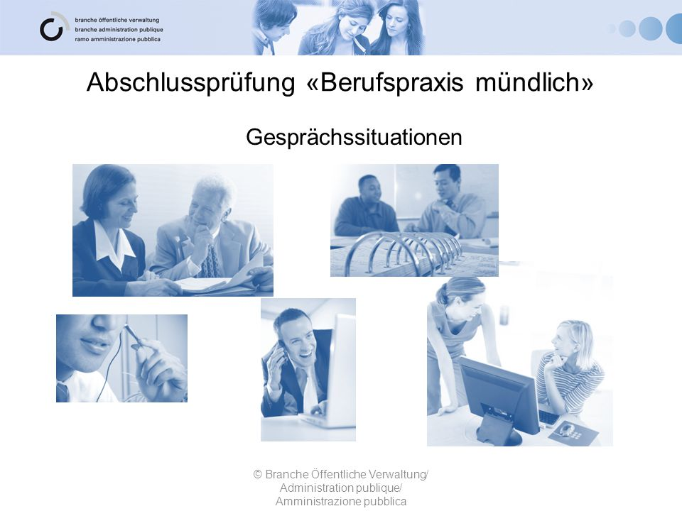 Abschlussprüfung «Berufspraxis mündlich»