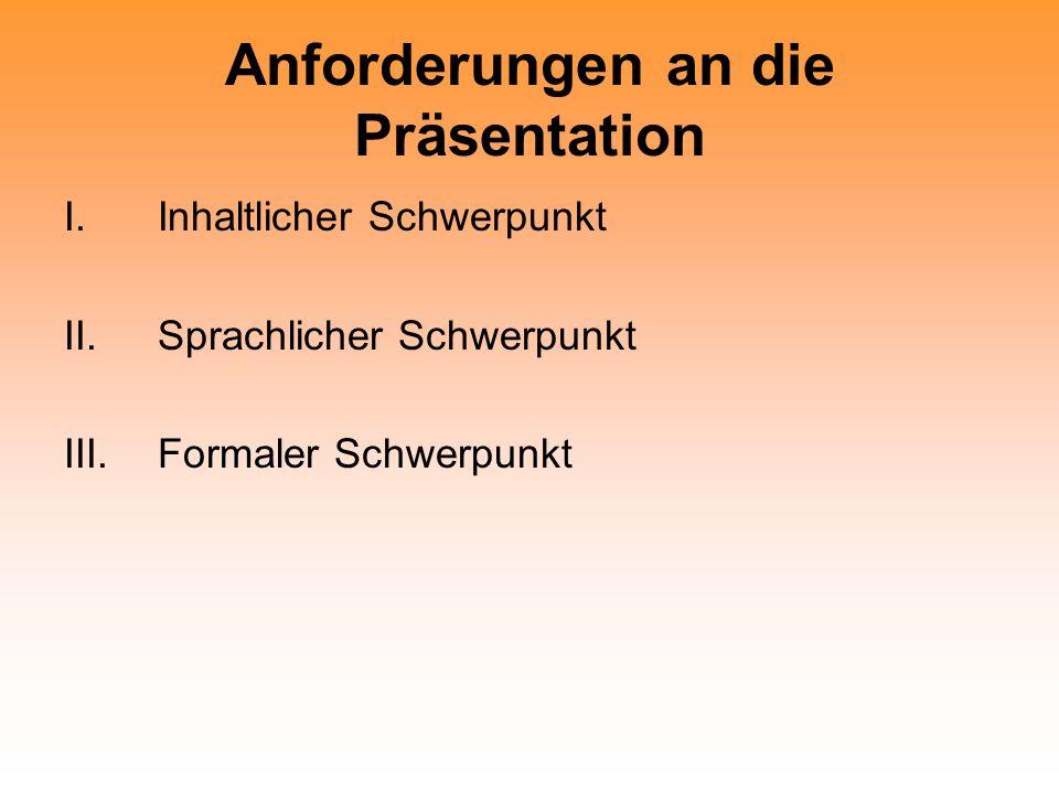 Anforderungen an die Präsentation