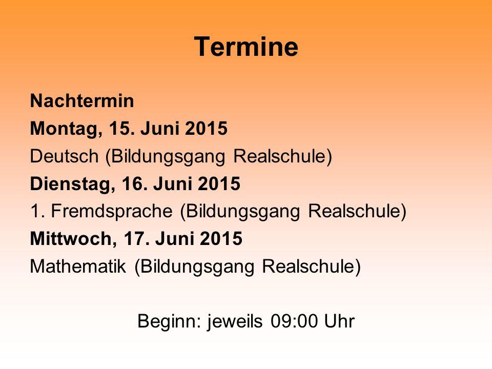 Termine Nachtermin Montag, 15. Juni 2015