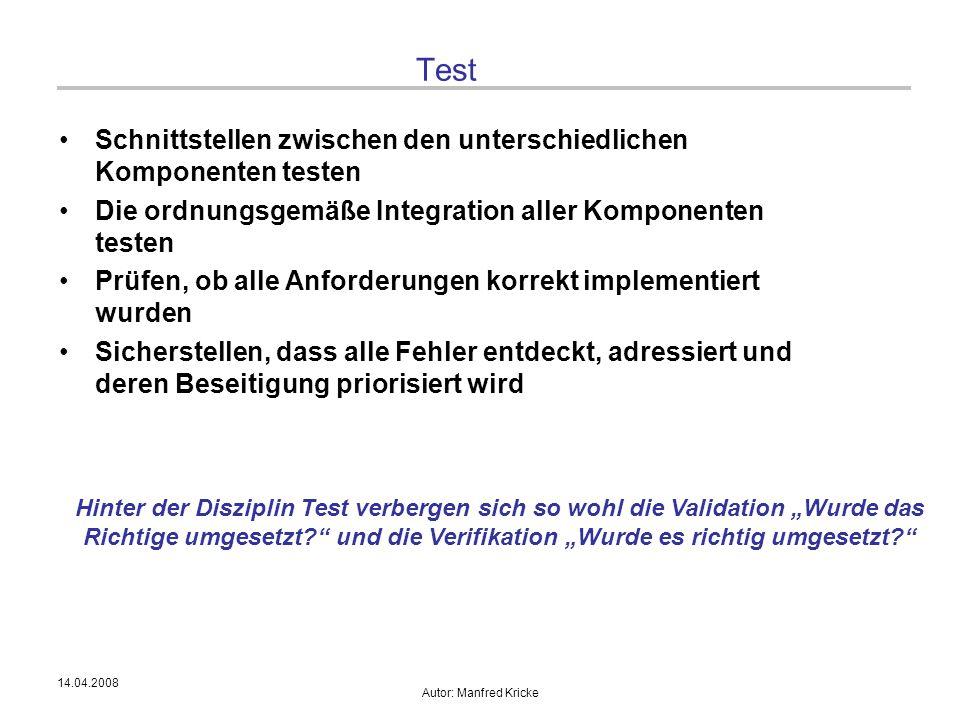 Test Schnittstellen zwischen den unterschiedlichen Komponenten testen